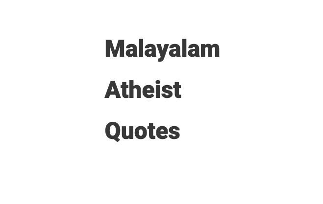 atheist quotes in malayalam